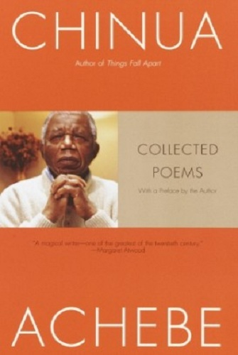 Chinua Achebe – Collected Poems